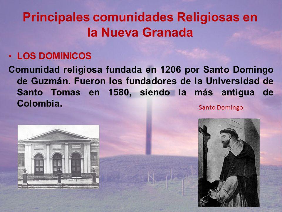 Principales comunidades Religiosas en la Nueva Granada
