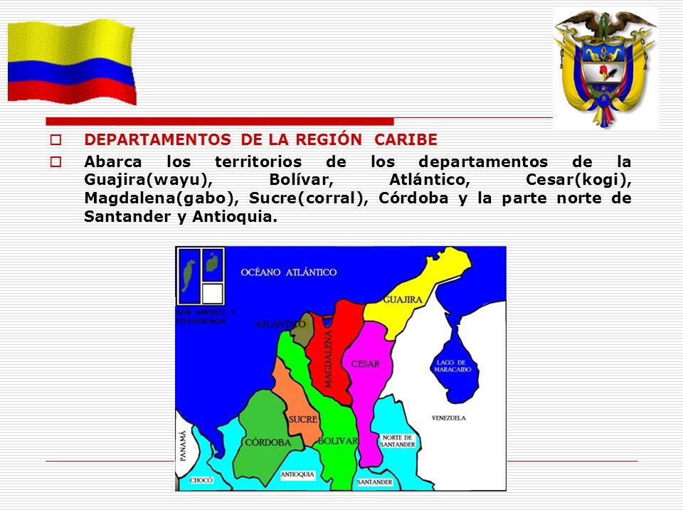 DEPARTAMENTOS DE LA REGIÓN CARIBE