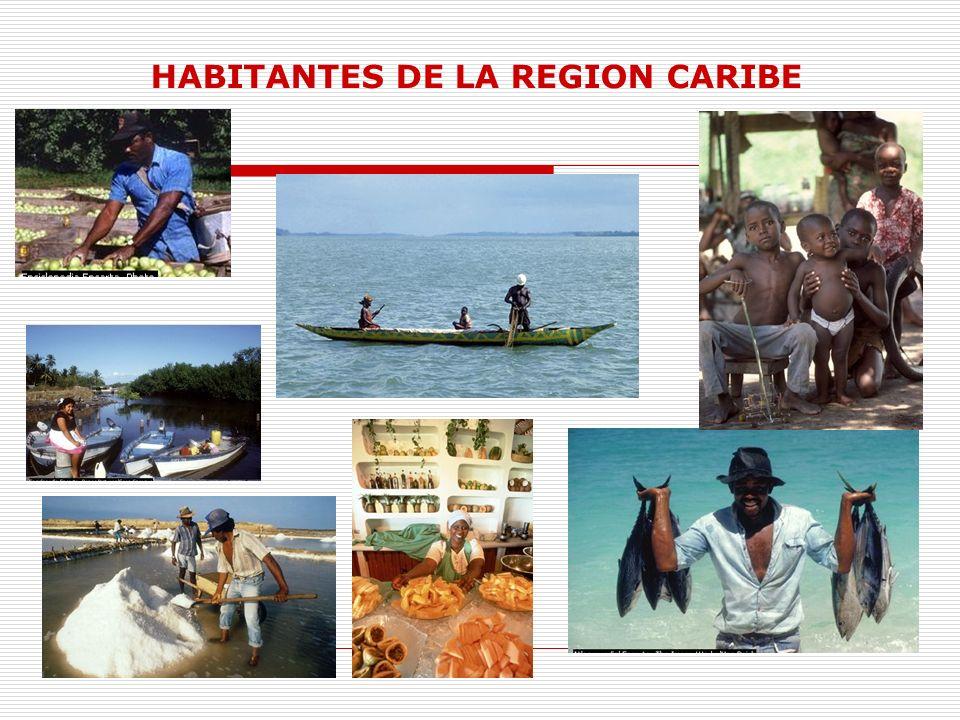 HABITANTES DE LA REGION CARIBE