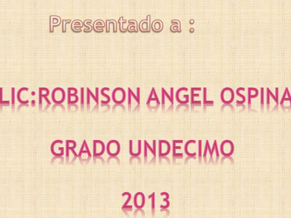 Lic:robinson angel ospina