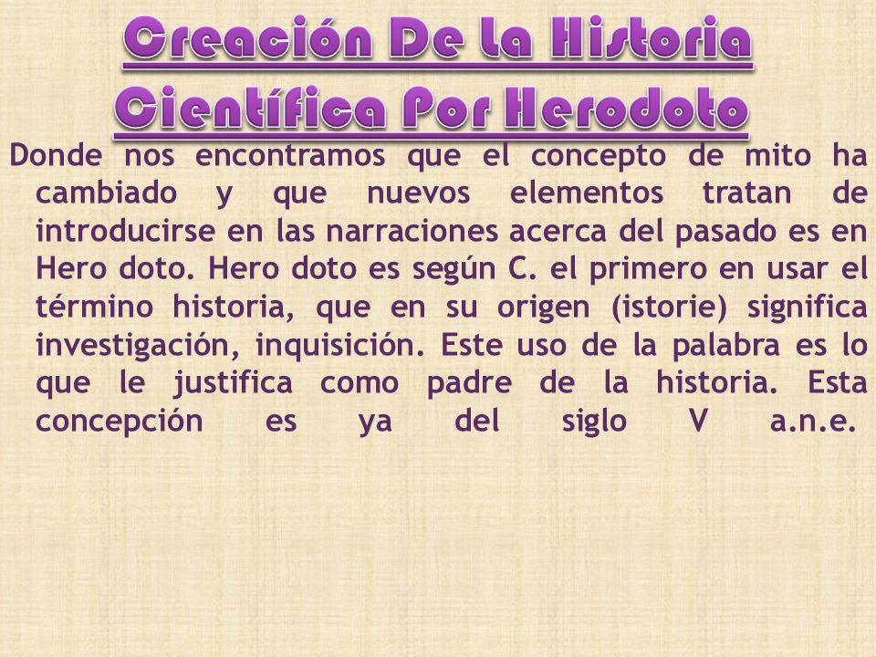 Creación De La Historia Científica Por Herodoto