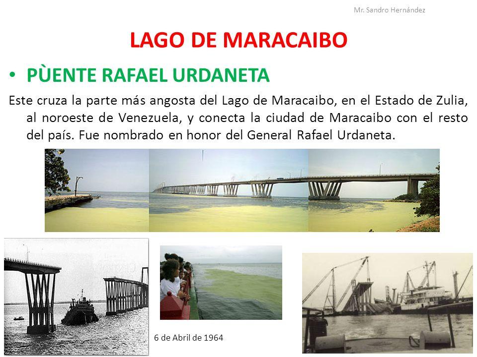 LAGO DE MARACAIBO PÙENTE RAFAEL URDANETA