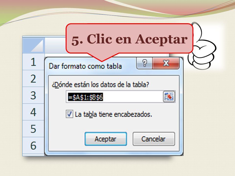 5. Clic en Aceptar