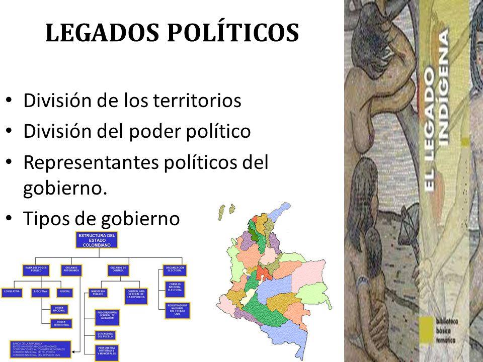 LEGADOS POLÍTICOS División de los territorios