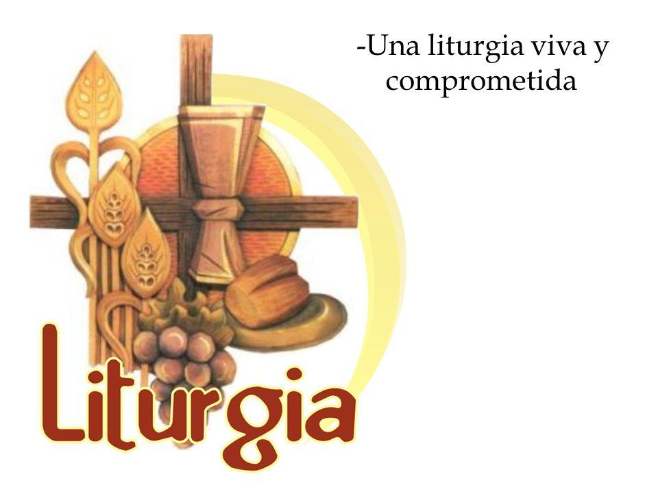 Una liturgia viva y comprometida