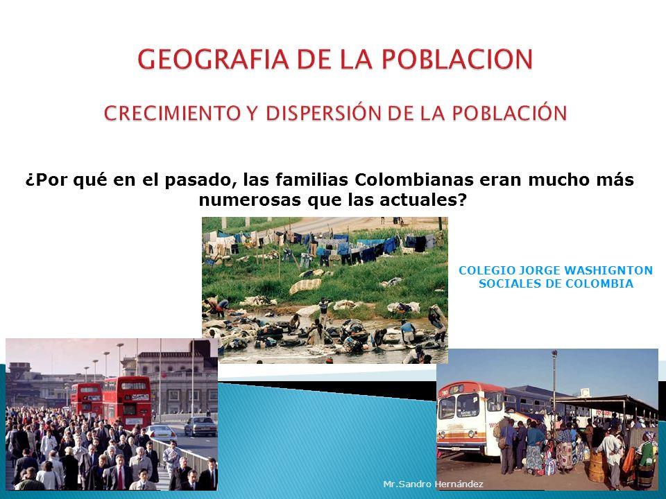 GEOGRAFIA DE LA POBLACION CRECIMIENTO Y DISPERSIÓN DE LA POBLACIÓN