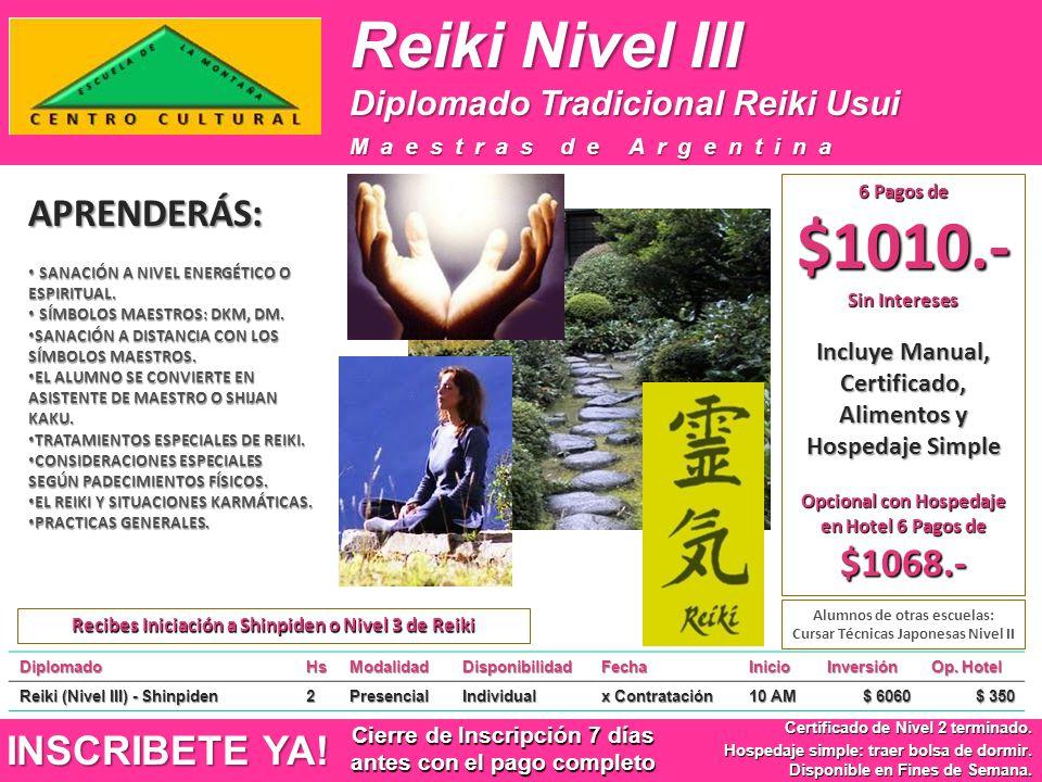 Reiki Nivel III APRENDERÁS: INSCRIBETE YA!