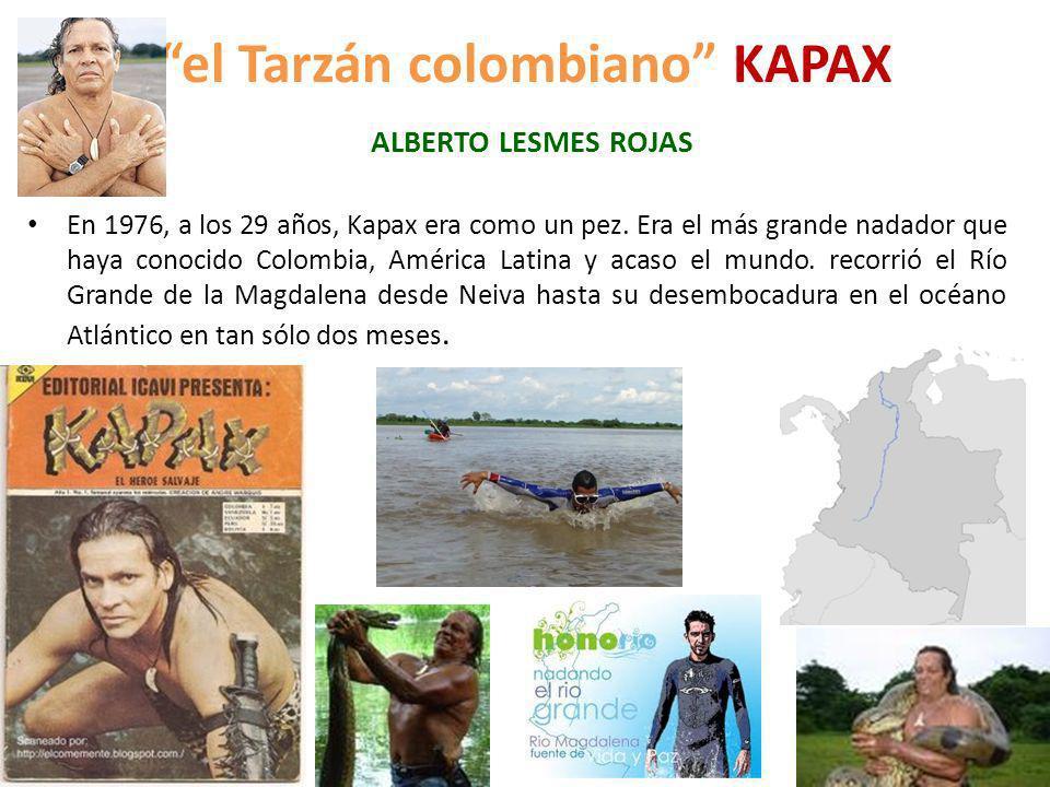 el Tarzán colombiano KAPAX ALBERTO LESMES ROJAS