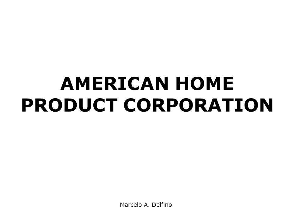 AMERICAN HOME PRODUCT CORPORATION