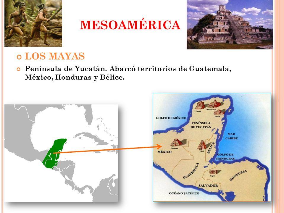 MESOAMÉRICALOS MAYAS.Península de Yucatán.