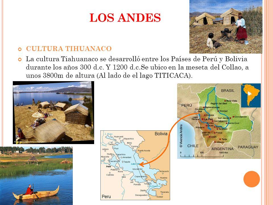 LOS ANDES CULTURA TIHUANACO