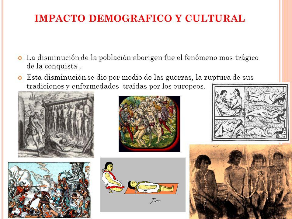 IMPACTO DEMOGRAFICO Y CULTURAL