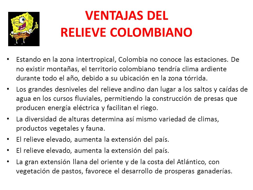 VENTAJAS DEL RELIEVE COLOMBIANO