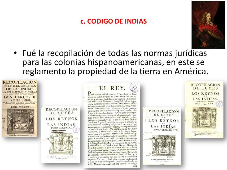 c. CODIGO DE INDIAS