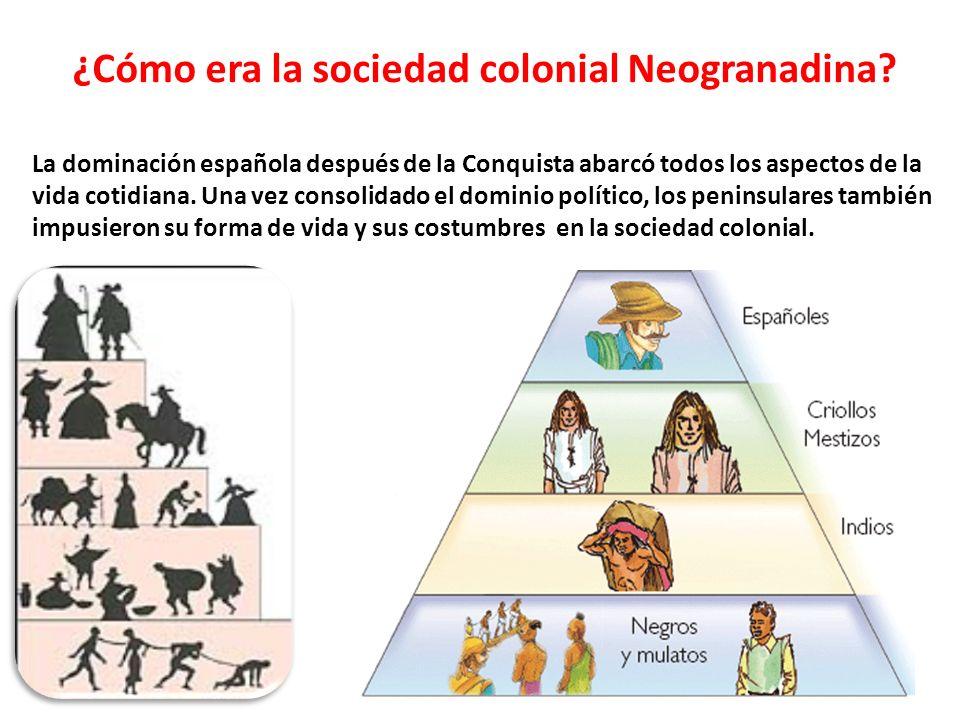 ¿Cómo era la sociedad colonial Neogranadina
