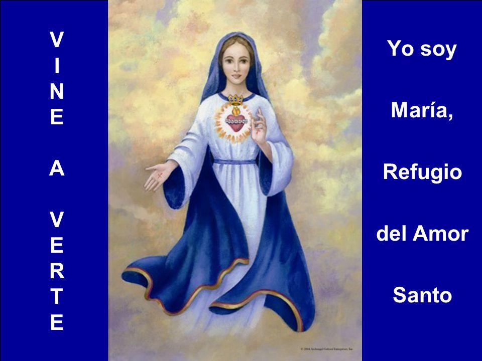 Yo soy María, Refugio del Amor Santo