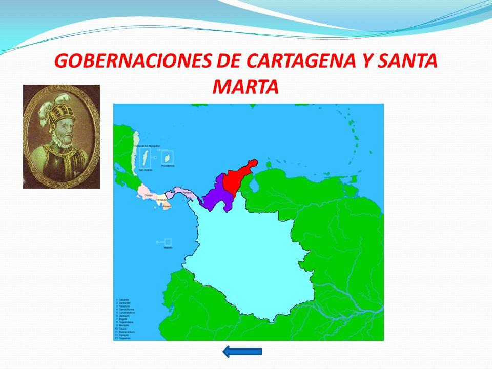 GOBERNACIONES DE CARTAGENA Y SANTA MARTA