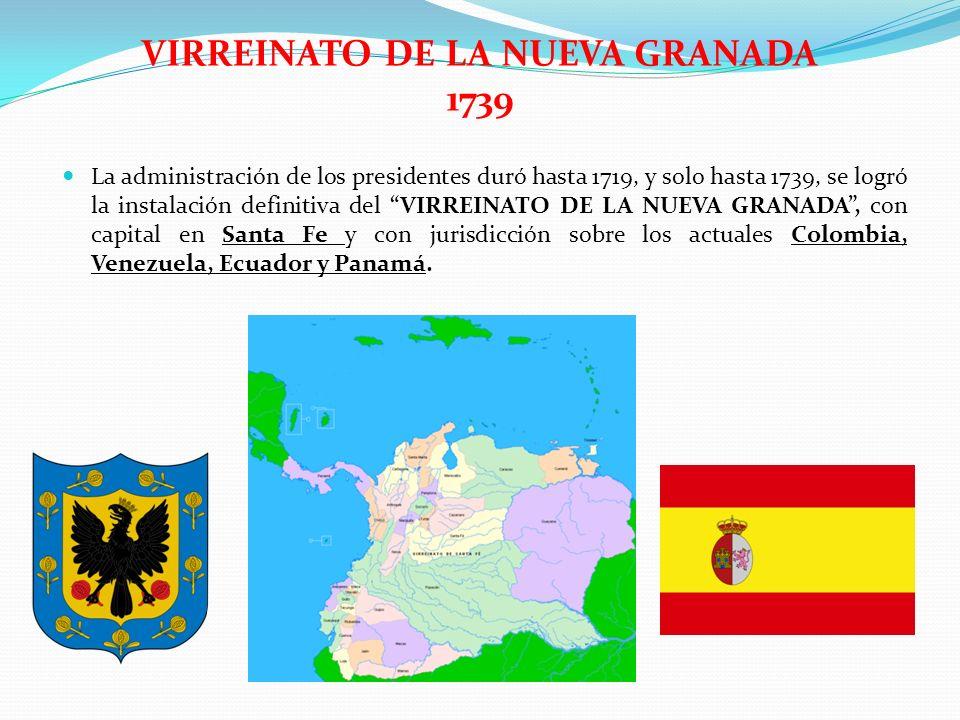 VIRREINATO DE LA NUEVA GRANADA 1739