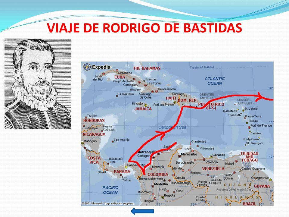 VIAJE DE RODRIGO DE BASTIDAS