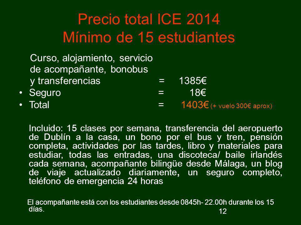 Precio total ICE 2014 Mínimo de 15 estudiantes