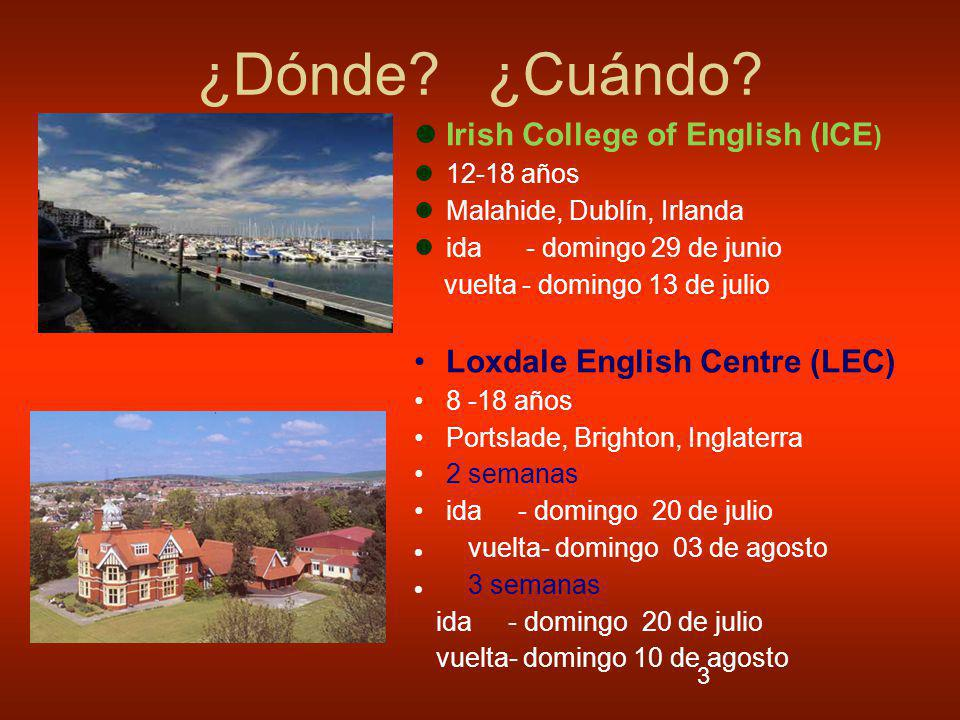 ¿Dónde ¿Cuándo Irish College of English (ICE)