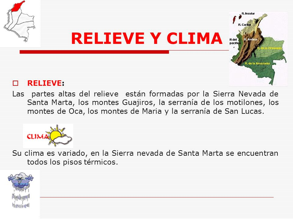RELIEVE Y CLIMA RELIEVE:
