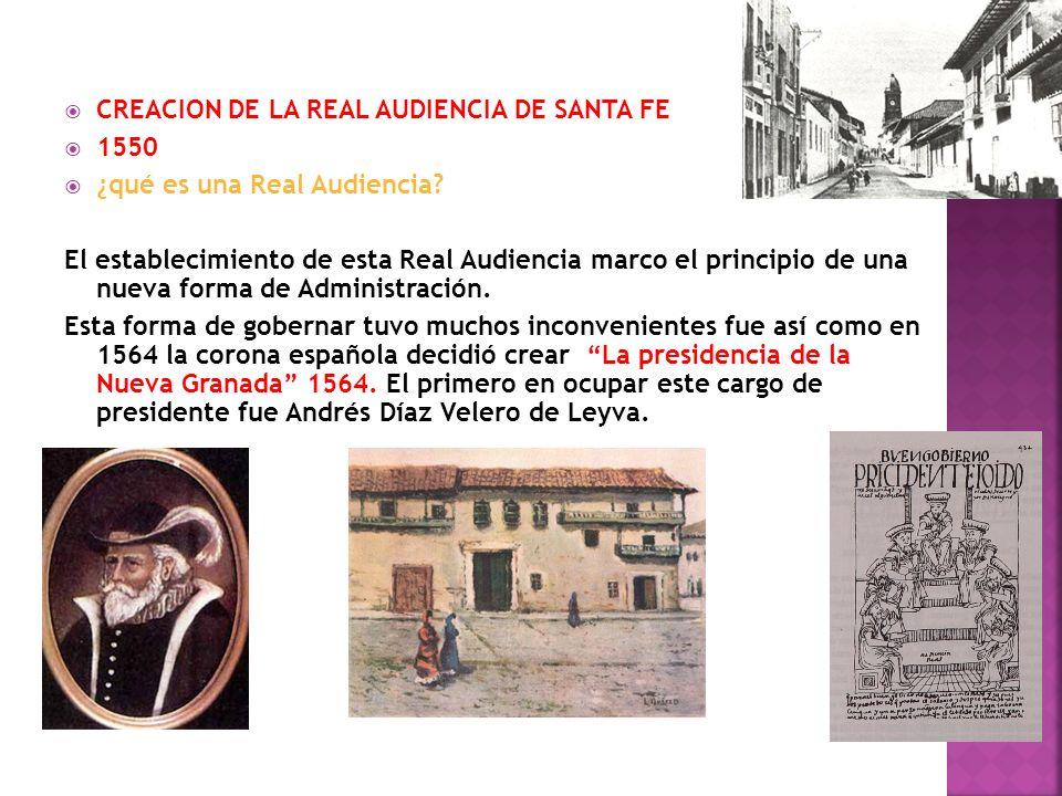 CREACION DE LA REAL AUDIENCIA DE SANTA FE
