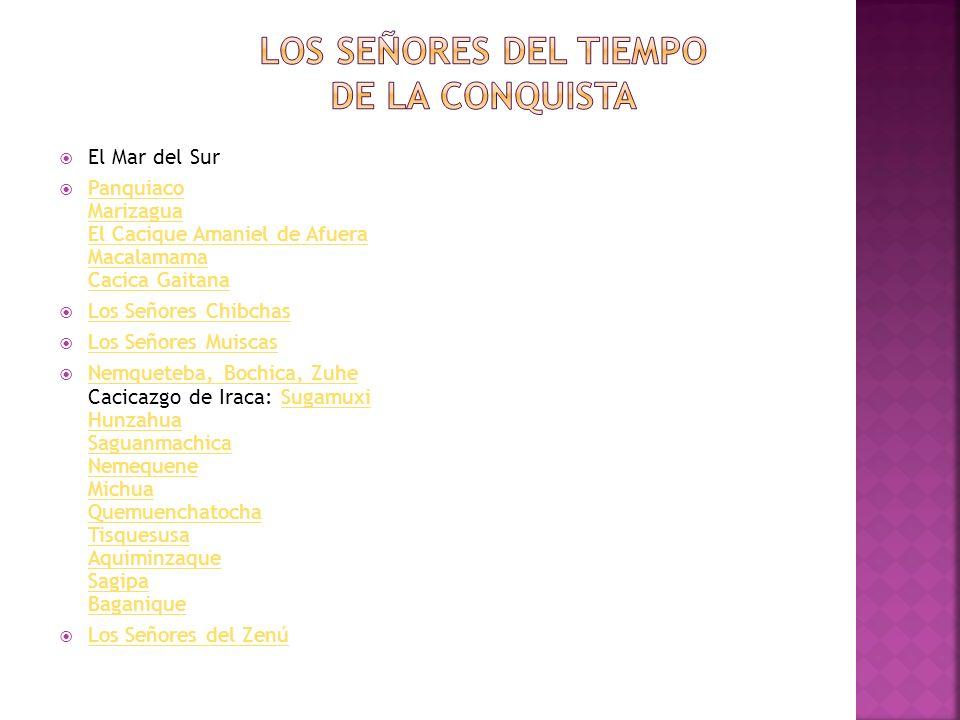 LOS SEÑORES DEL TIEMPO DE LA CONQUISTA