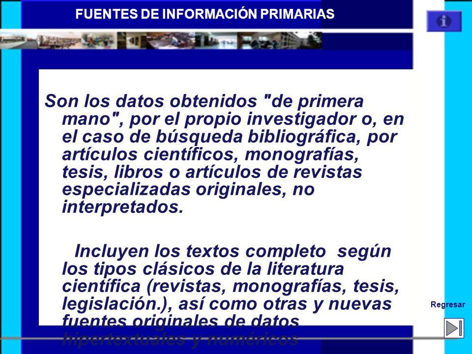 FUENTES DE INFORMACIÓN PRIMARIAS