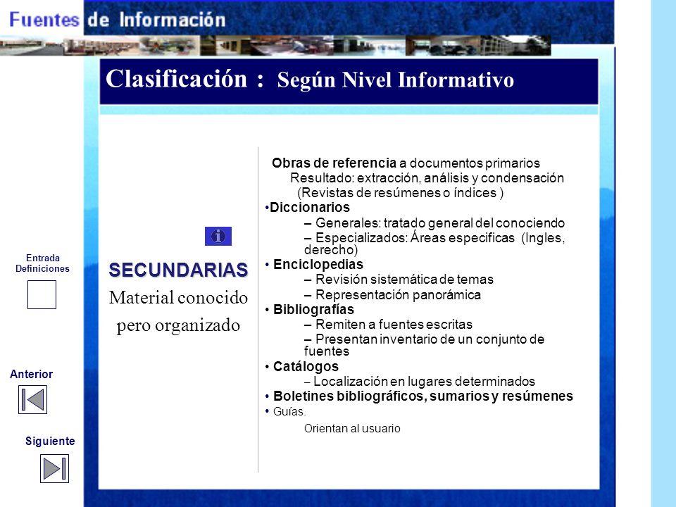 Clasificación : Según Nivel Informativo