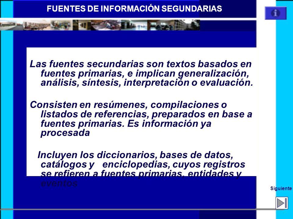 FUENTES DE INFORMACIÓN SEGUNDARIAS