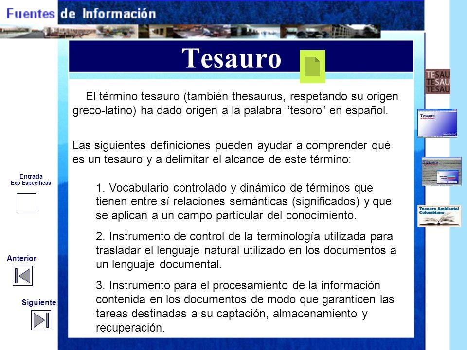 Tesauro El término tesauro (también thesaurus, respetando su origen greco-latino) ha dado origen a la palabra tesoro en español.
