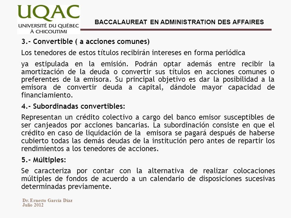 3.- Convertible ( a acciones comunes)