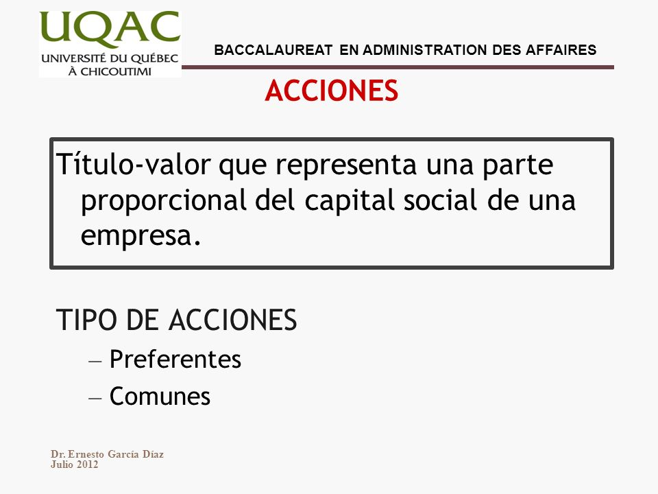 ACCIONES Título-valor que representa una parte proporcional del capital social de una empresa. TIPO DE ACCIONES.