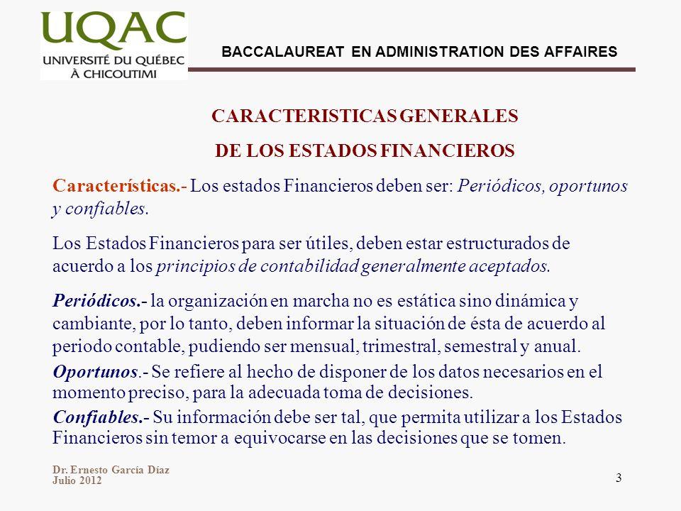 CARACTERISTICAS GENERALES DE LOS ESTADOS FINANCIEROS