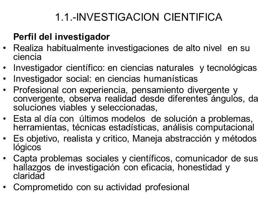 1.1.-INVESTIGACION CIENTIFICA