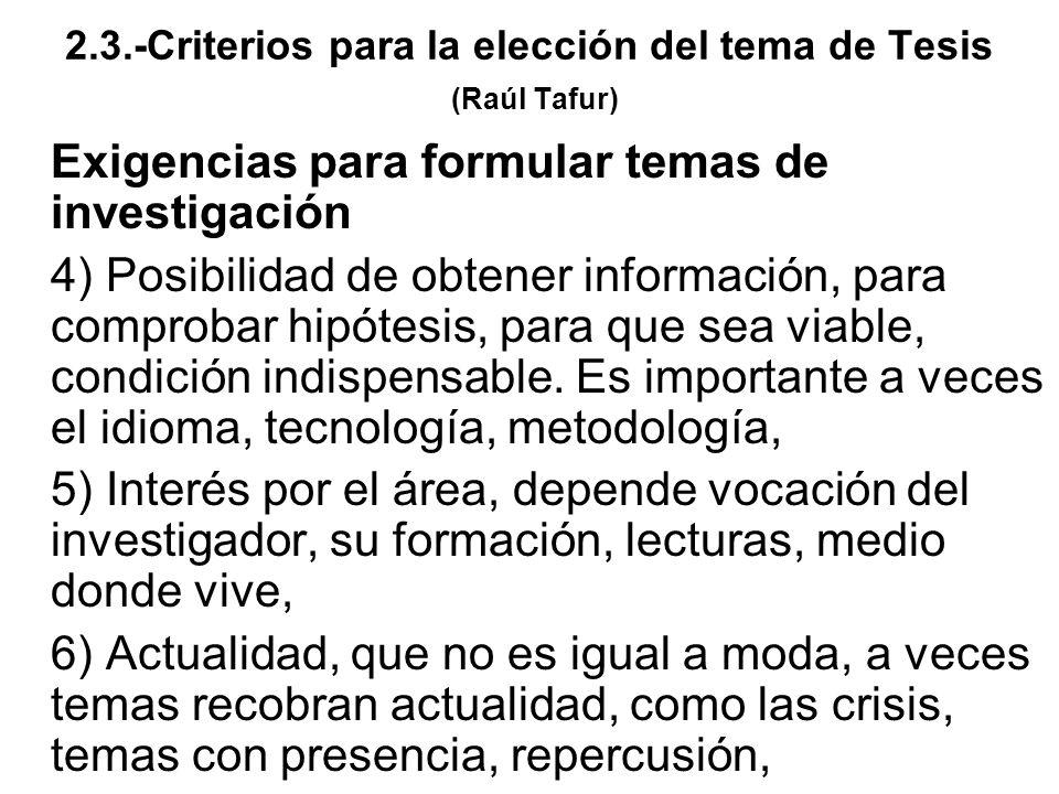 2.3.-Criterios para la elección del tema de Tesis (Raúl Tafur)