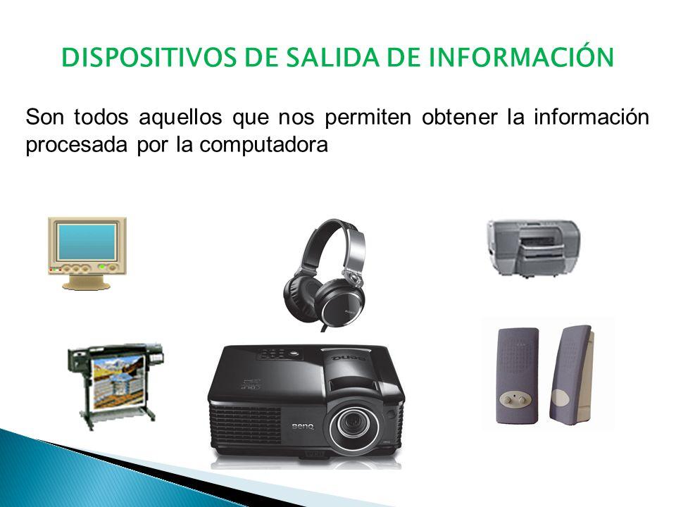 DISPOSITIVOS DE SALIDA DE INFORMACIÓN