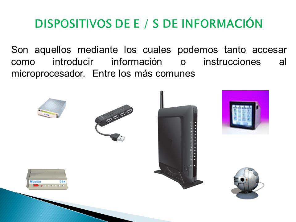 DISPOSITIVOS DE E / S DE INFORMACIÓN
