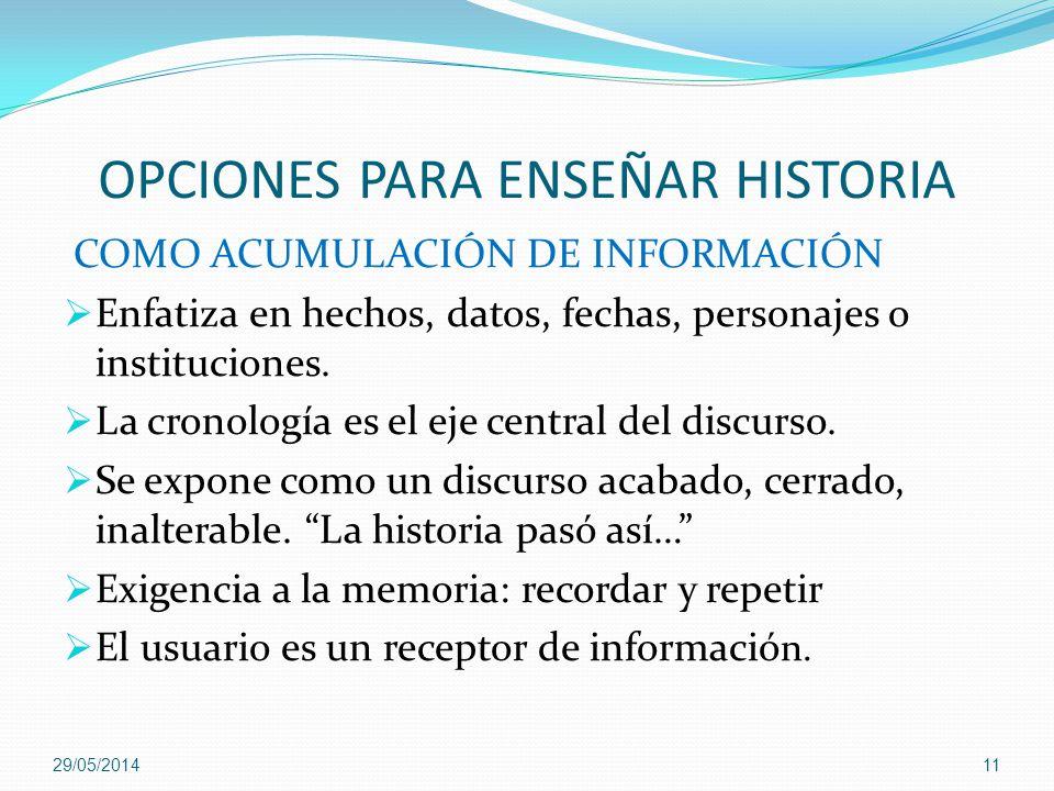 OPCIONES PARA ENSEÑAR HISTORIA