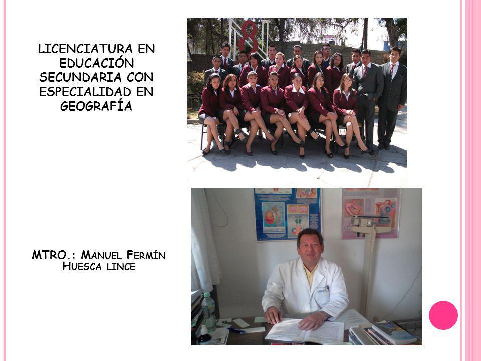 LICENCIATURA EN EDUCACIÓN SECUNDARIA CON ESPECIALIDAD EN GEOGRAFÍA