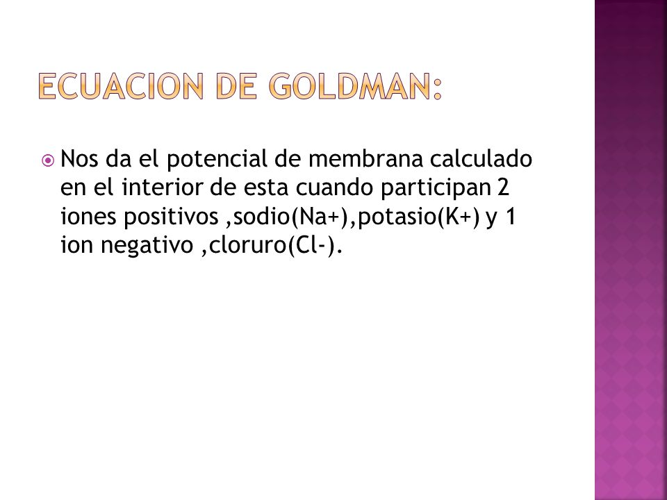 Ecuacion de goldman: