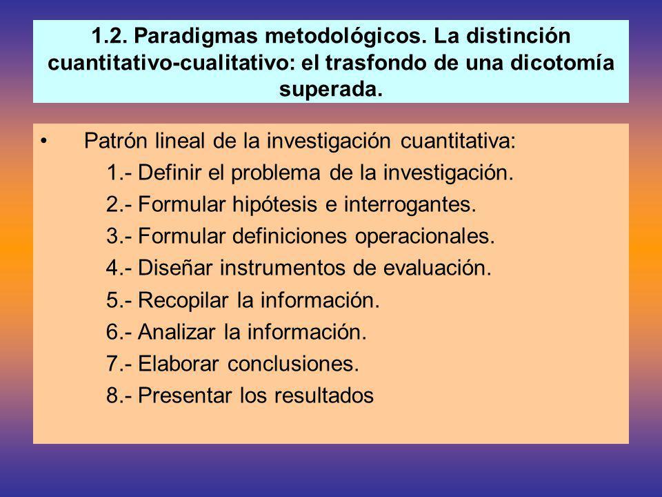 1. 2. Paradigmas metodológicos