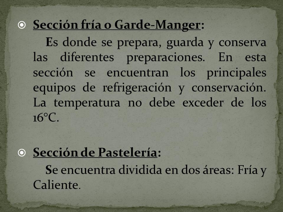 Sección fría o Garde-Manger: