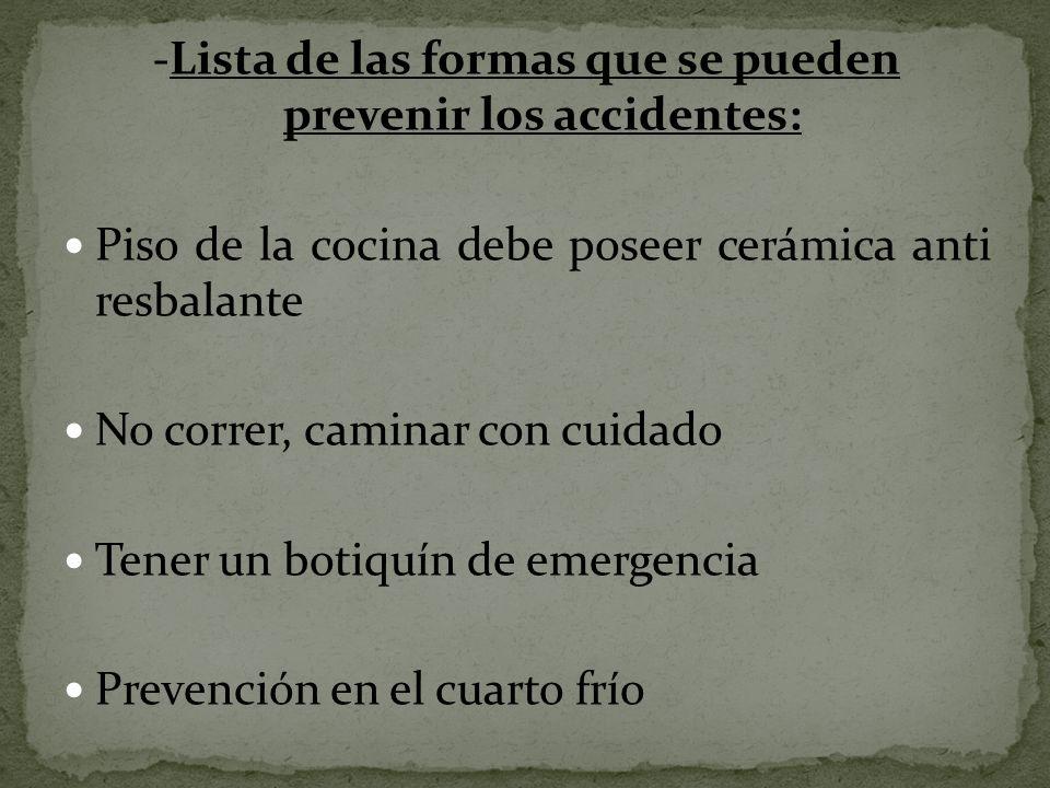 -Lista de las formas que se pueden prevenir los accidentes: