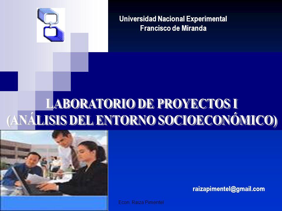 LABORATORIO DE PROYECTOS I (ANÁLISIS DEL ENTORNO SOCIOECONÓMICO)