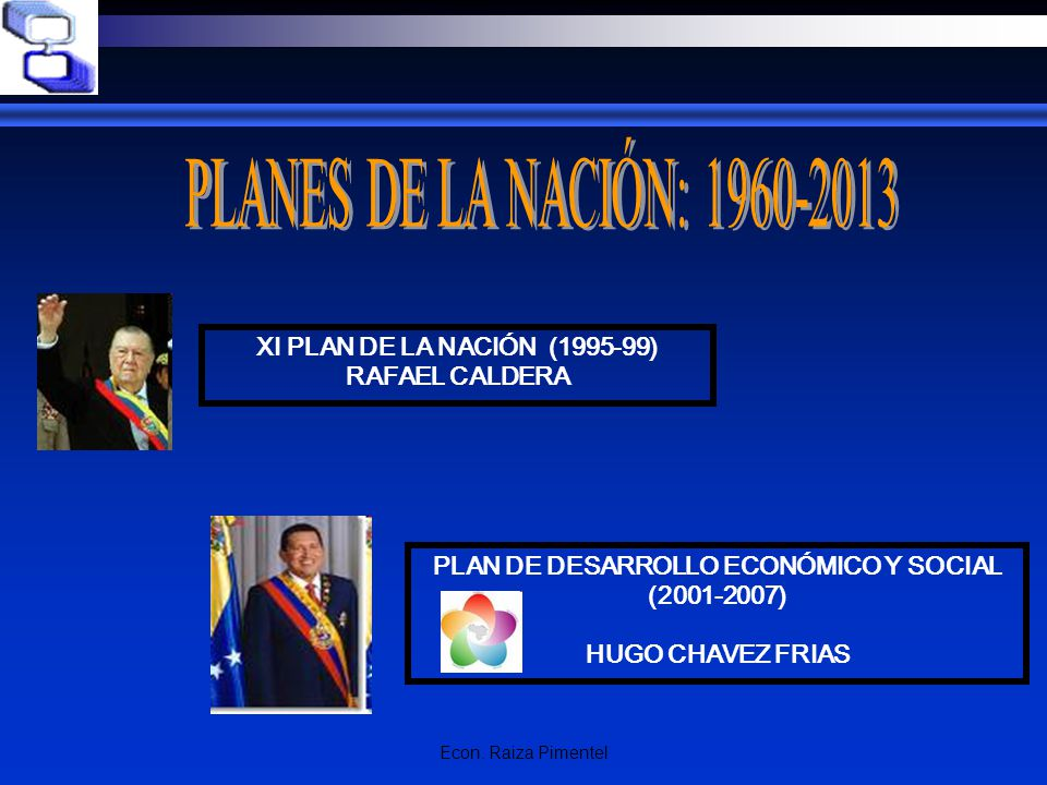 PLAN DE DESARROLLO ECONÓMICO Y SOCIAL (2001-2007)