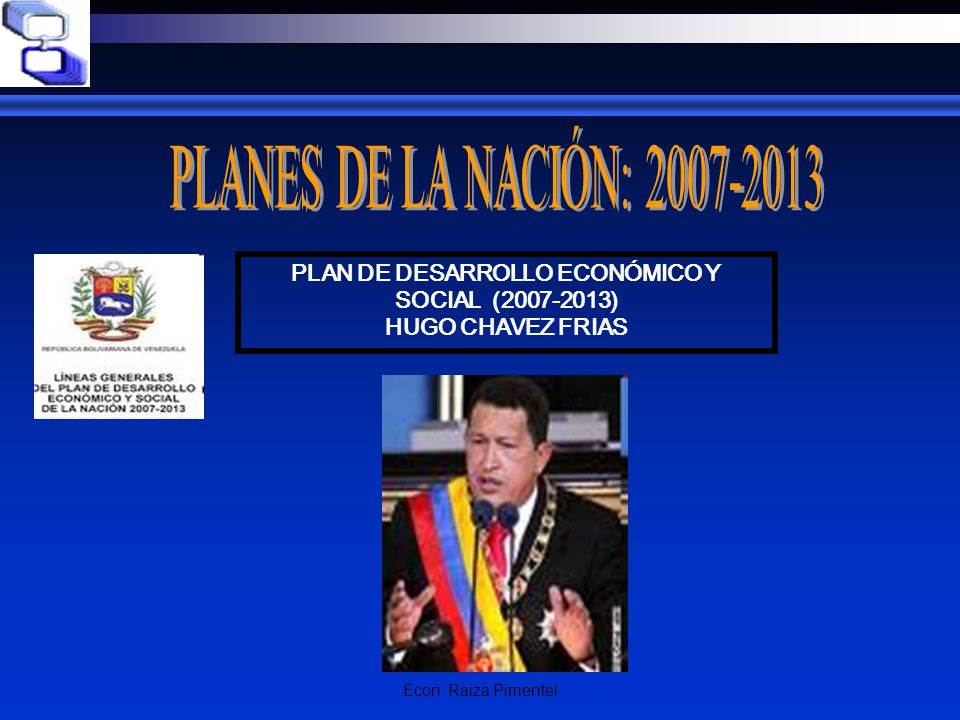 PLAN DE DESARROLLO ECONÓMICO Y SOCIAL (2007-2013)