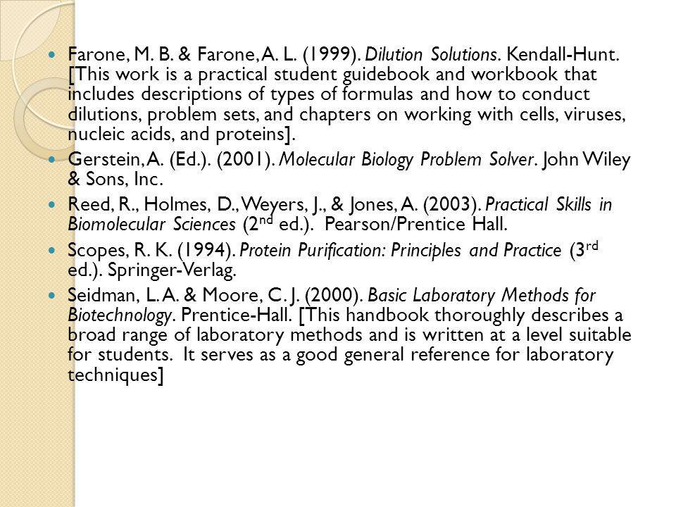 Farone, M. B. & Farone, A. L. (1999). Dilution Solutions. Kendall-Hunt