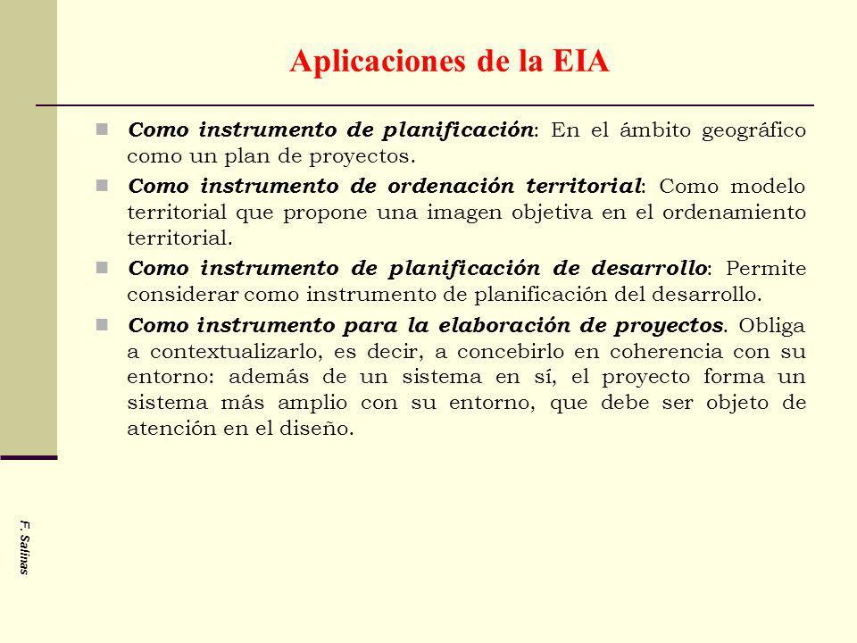 Aplicaciones de la EIA Como instrumento de planificación: En el ámbito geográfico como un plan de proyectos.
